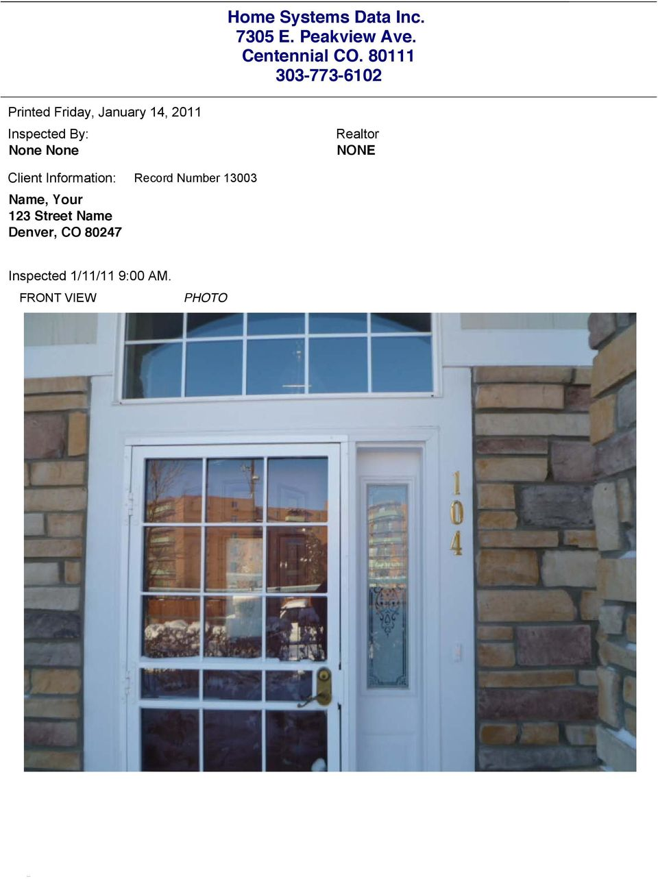 None Realtor NONE Client Information: Name, Your 123 Street Name Denver,