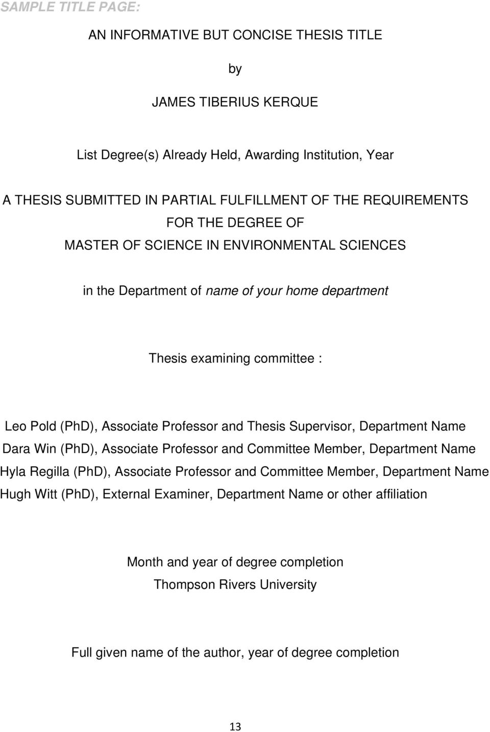 and Thesis Supervisor, Department Name Dara Win (PhD), Associate Professor and Committee Member, Department Name Hyla Regilla (PhD), Associate Professor and Committee Member, Department Name