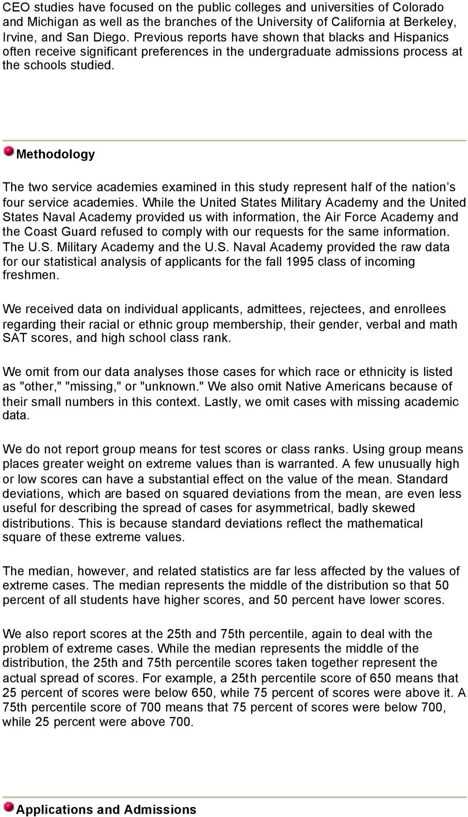Methodology The two service academies examined in this study represent half of the nation s four service academies.