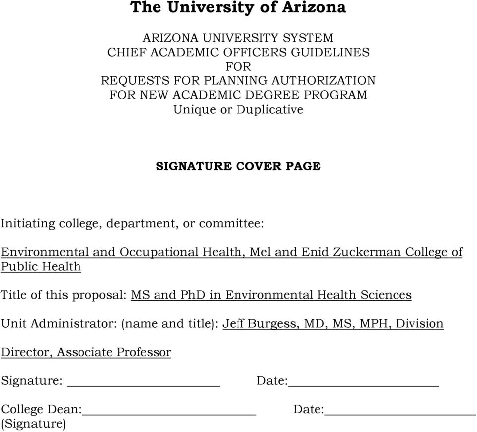 Occupational Health, Mel and Enid Zuckerman College of Public Health Title of this proposal: MS and PhD in Environmental Health Sciences