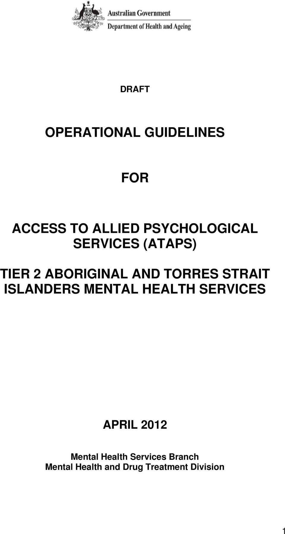 TORRES STRAIT ISLANDERS MENTAL HEALTH SERVICES APRIL 2012