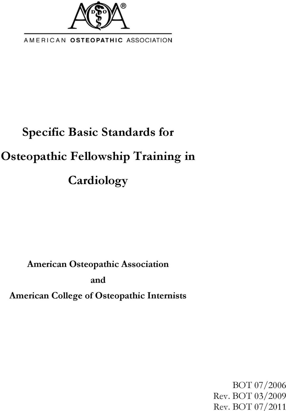 Osteopathic Association and American College of