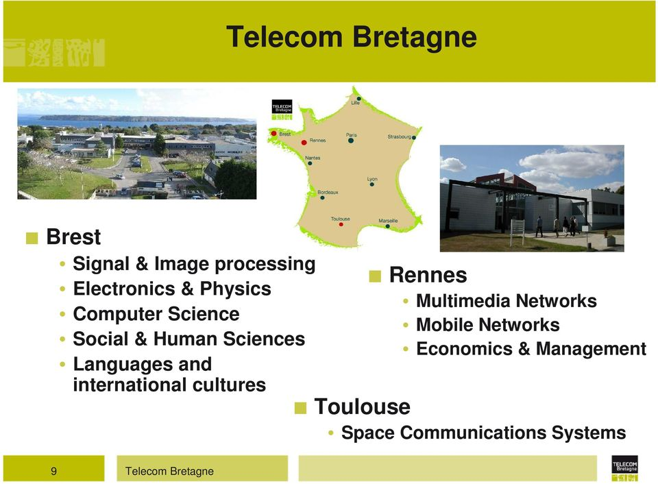 international cultures Rennes Multimedia Networks Mobile Networks