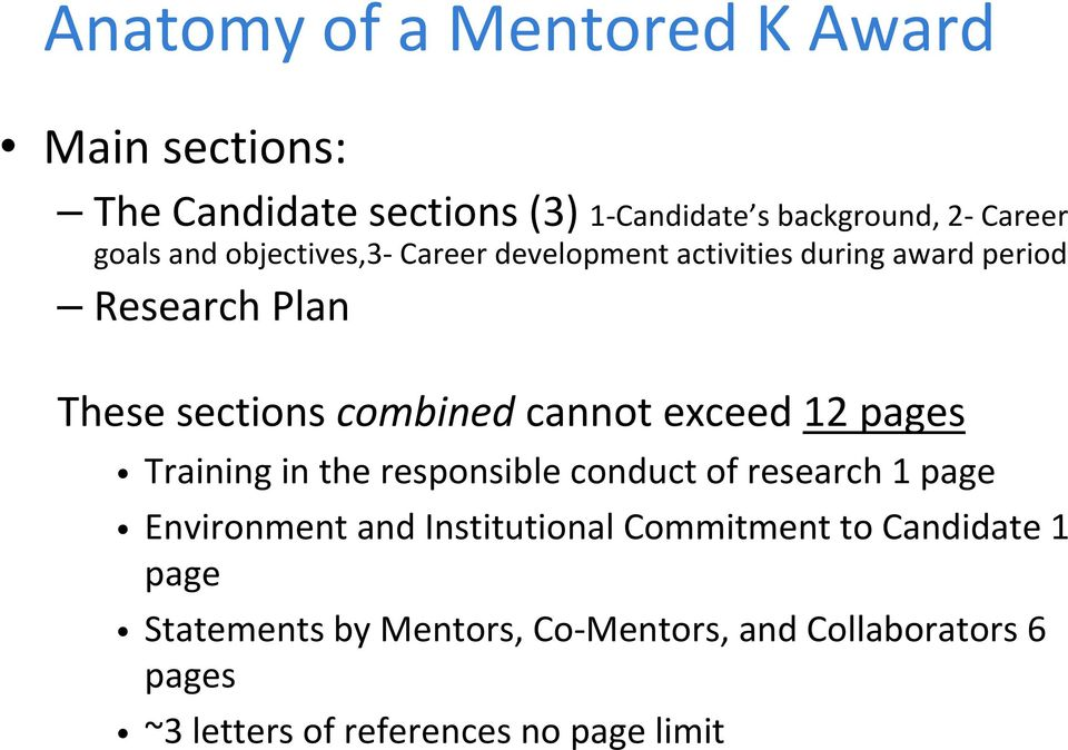 exceed 12 pages Training in the responsible conduct of research 1 page Environment and Institutional Commitment