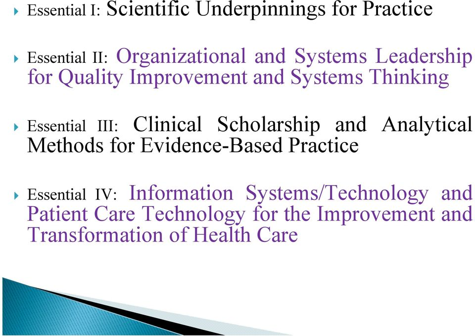 Analytical Methods for Evidence-Based Practice Essential III: Essential IV: Information