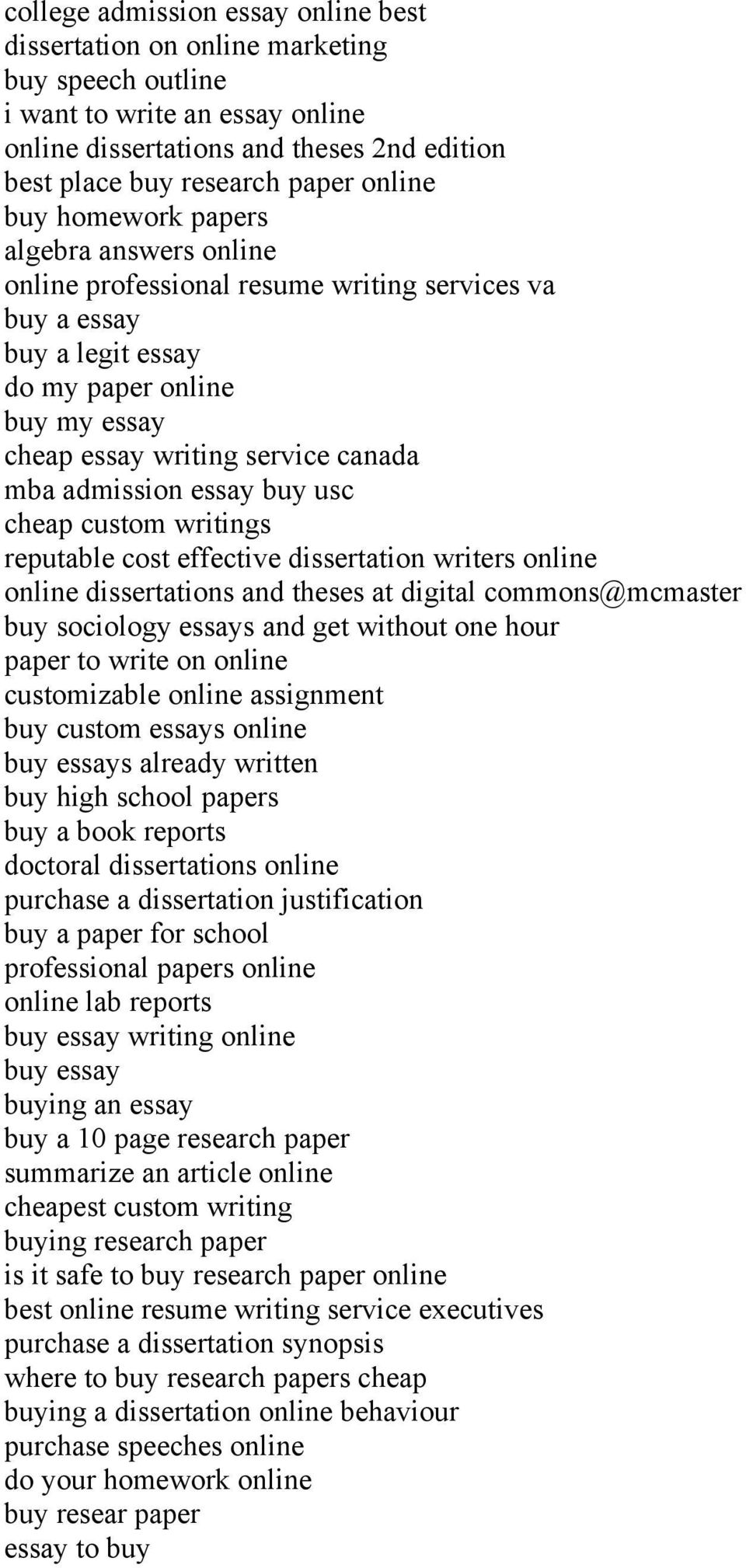 admission essay buy usc cheap custom writings reputable cost effective dissertation writers online online dissertations and theses at digital commons@mcmaster buy sociology essays and get without one