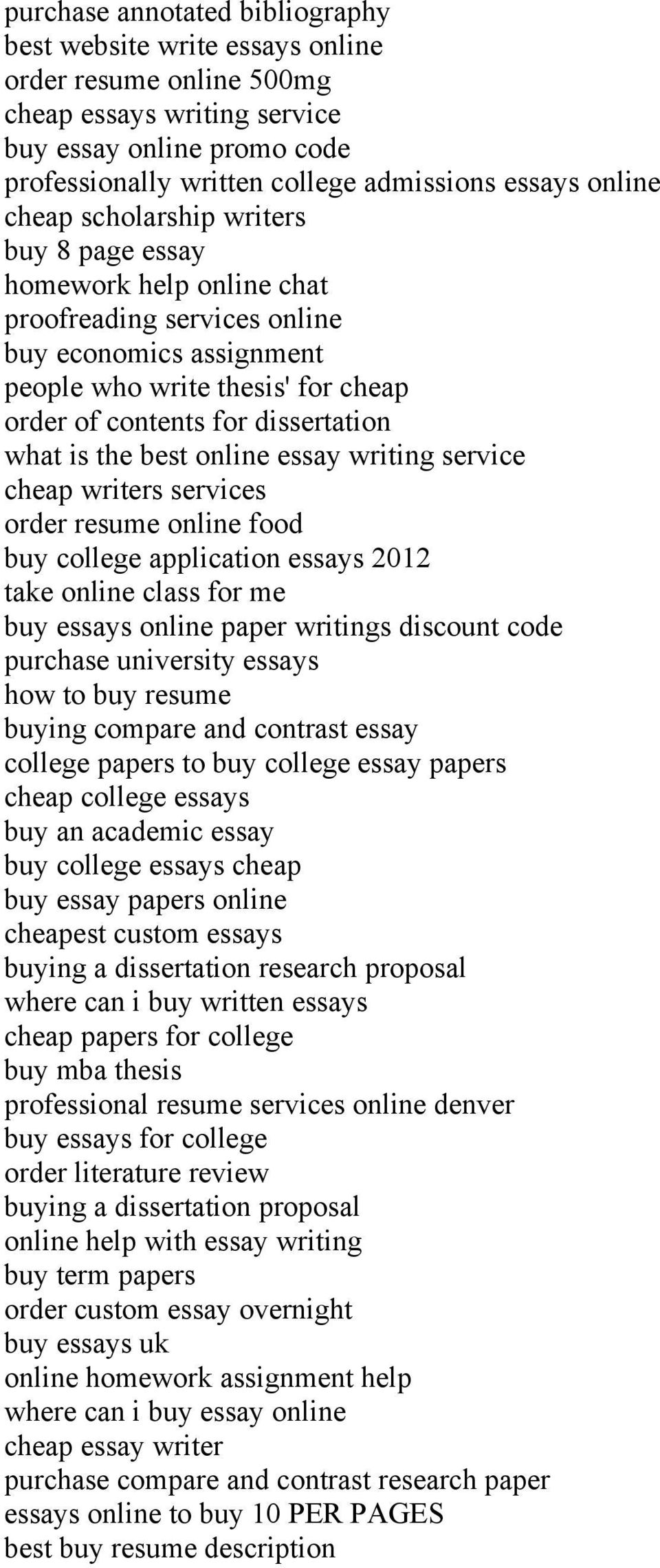 what is the best online essay writing service cheap writers services order resume online food buy college application essays 2012 take online class for me buy essays online paper writings discount