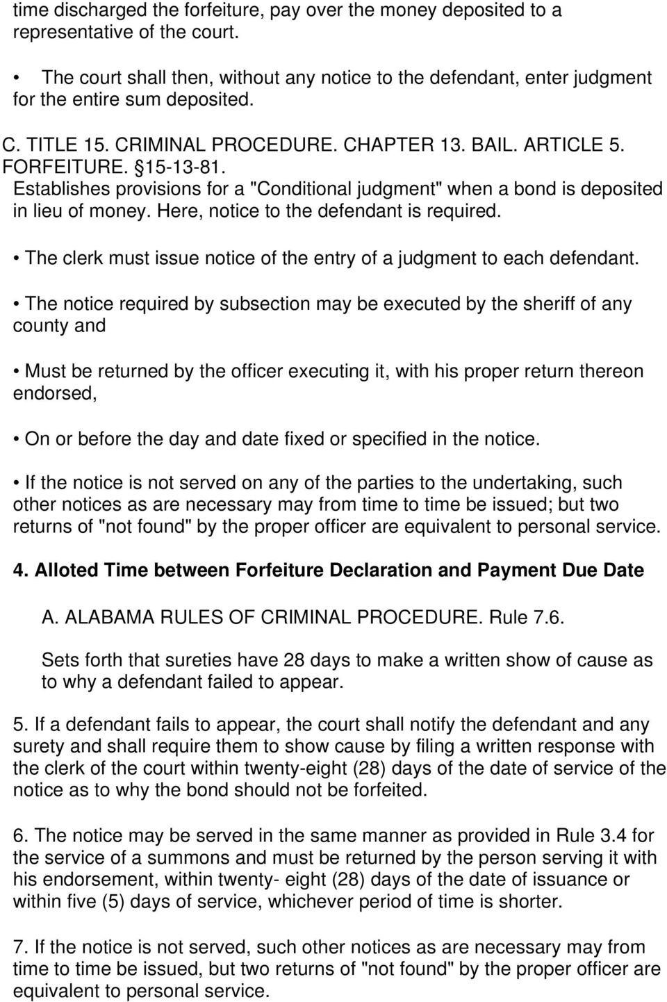 Here, notice to the defendant is required. The clerk must issue notice of the entry of a judgment to each defendant.