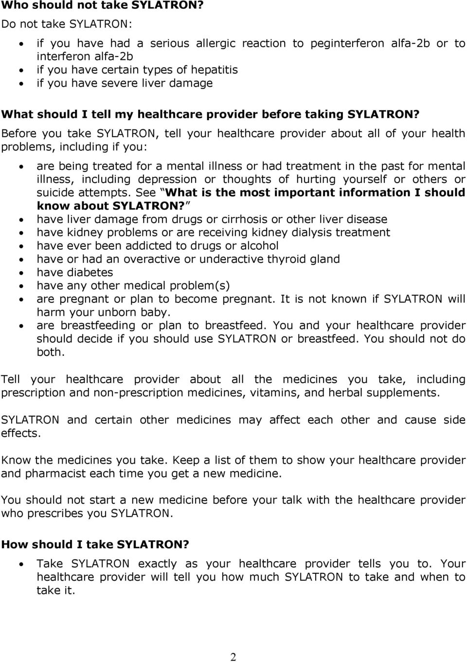 I tell my healthcare provider before taking SYLATRON?