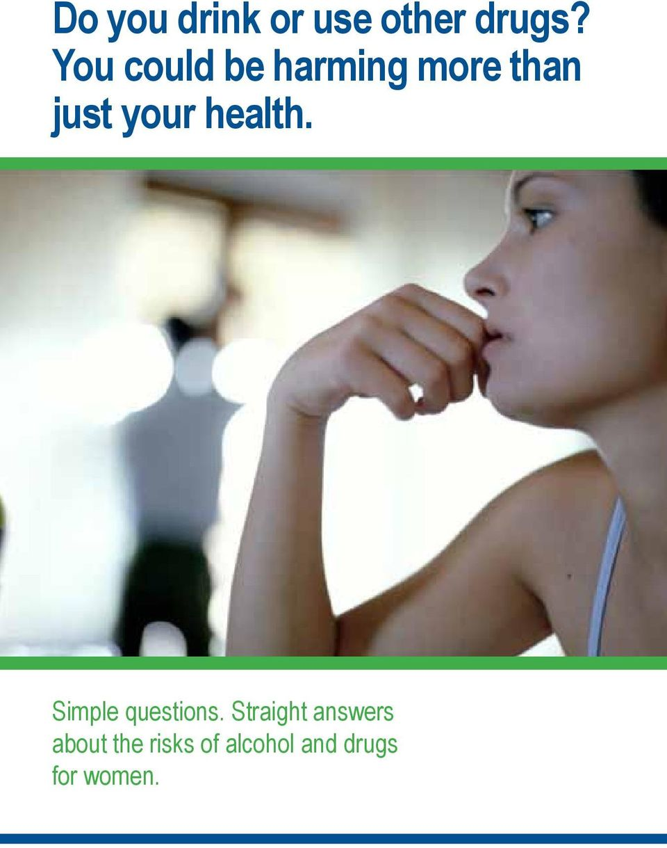 health. Simple questions.