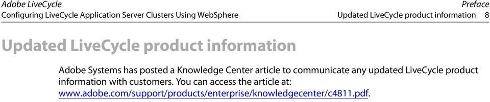 Knowledge Center article to communicate any updated LiveCycle product information with