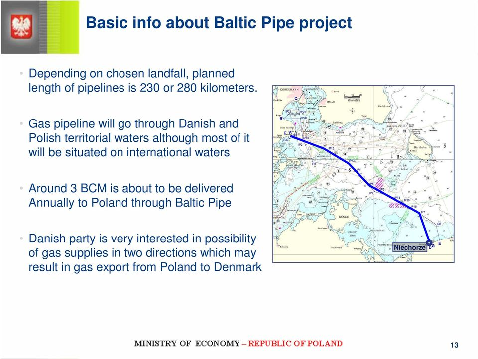 Gas pipeline will go through Danish and Polish territorial waters although most of it will be situated on