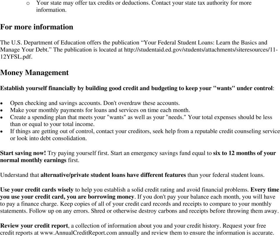 "pdf. Money Management Establish yourself financially by building good credit and budgeting to keep your ""wants"" under control: Open checking and savings accounts. Don't overdraw these accounts."