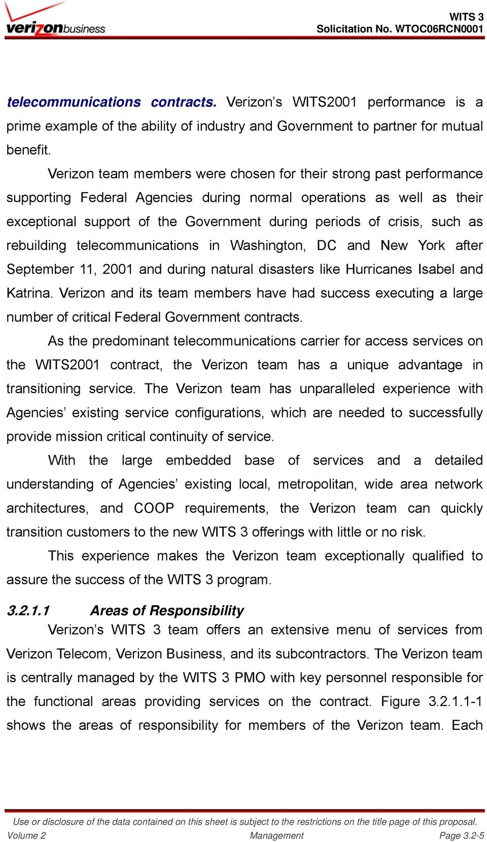 crisis, such as rebuilding telecommunications in Washington, DC and New York after September 11, 2001 and during natural disasters like Hurricanes Isabel and Katrina.