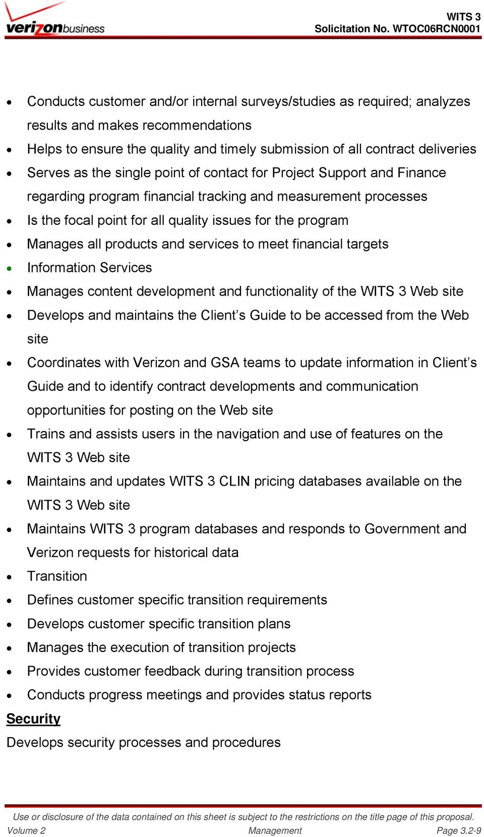 and services to meet financial targets Information Services Manages content development and functionality of the WITS 3 Web site Develops and maintains the Client s Guide to be accessed from the Web