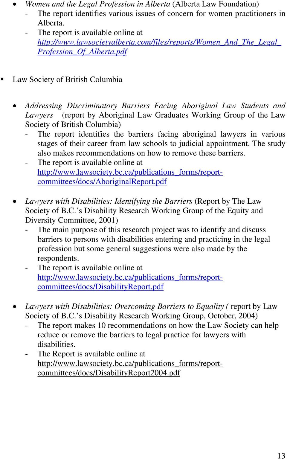 pdf Law Society of British Columbia Addressing Discriminatory Barriers Facing Aboriginal Law Students and Lawyers (report by Aboriginal Law Graduates Working Group of the Law Society of British