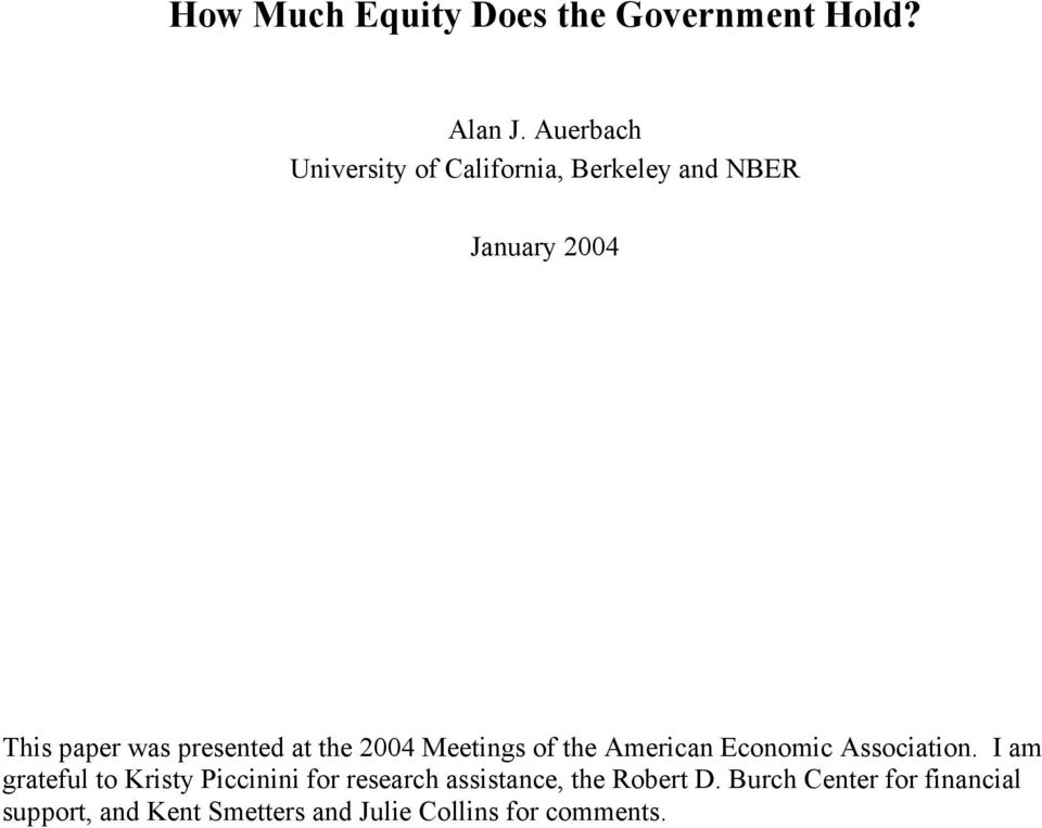 presented at the 2004 Meetings of the American Economic Association.