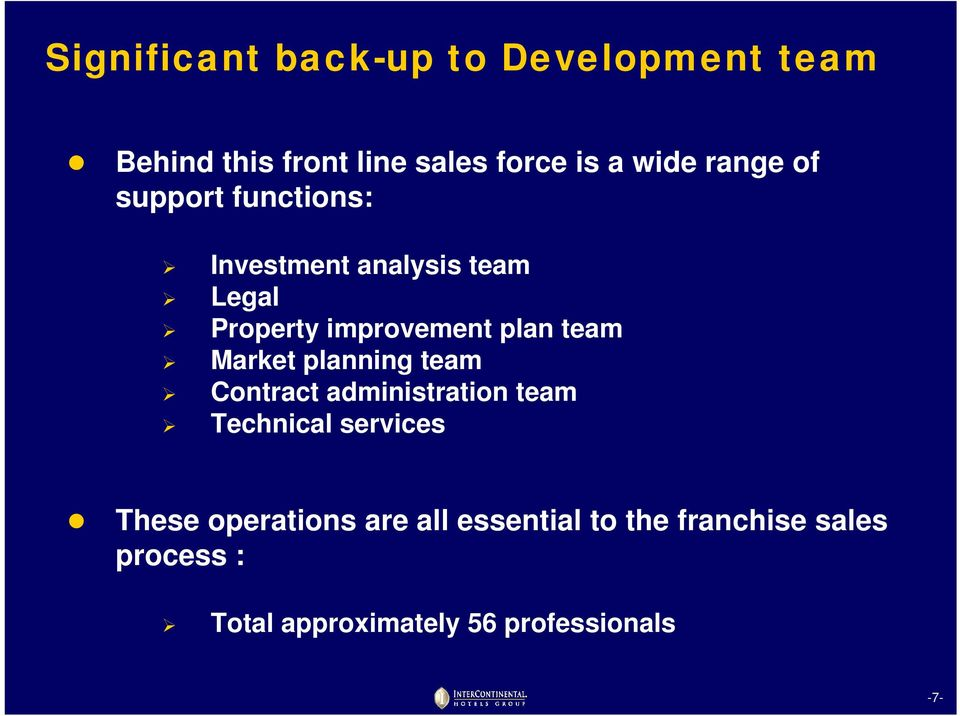 team Market planning team Contract administration team Technical services These