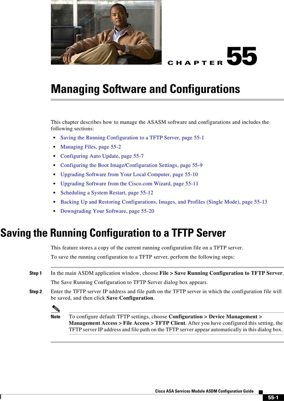 com Wizard, page 55-11 Scheduling a System Restart, page 55-12 Backing Up and Restoring Configurations, Images, and Profiles (Single Mode), page 55-13 Downgrading Your Software, page 55-20 Saving the