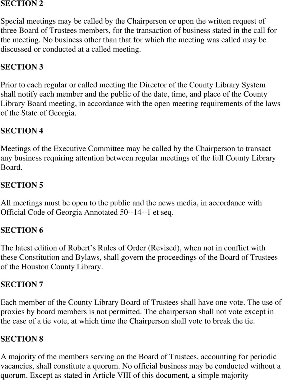 SECTION 3 Prior to each regular or called meeting the Director of the County Library System shall notify each member and the public of the date, time, and place of the County Library Board meeting,
