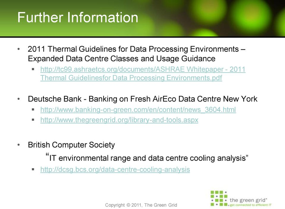 pdf Deutsche Bank - Banking on Fresh AirEco Data Centre New York http://www.banking-on-green.com/en/content/news_3604.html http://www.