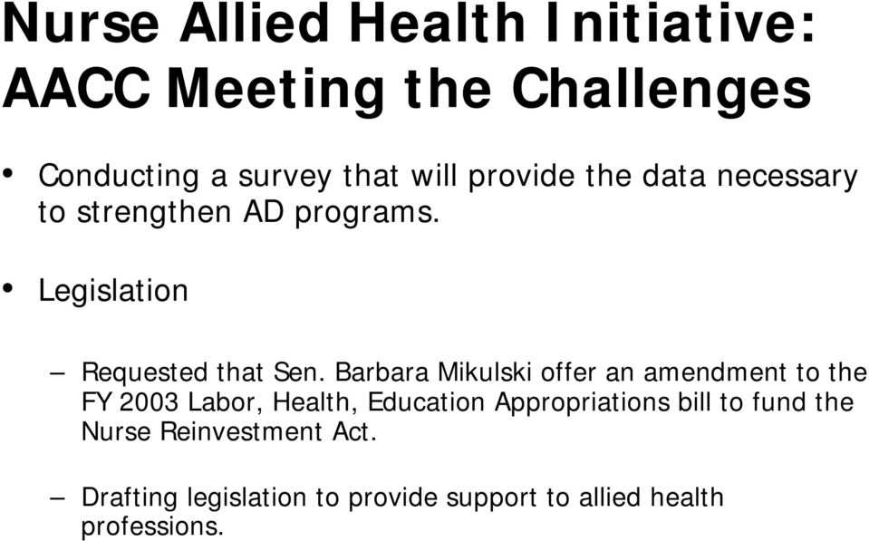 Barbara Mikulski offer an amendment to the FY 2003 Labor, Health, Education Appropriations