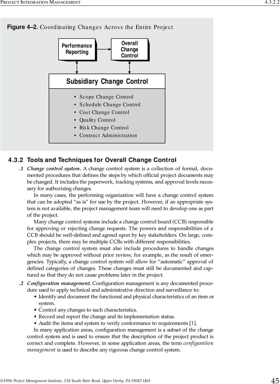 Risk Change Control Contract Administration 4.2 Tools and Techniques for Overall Change Control.1 Change control system.
