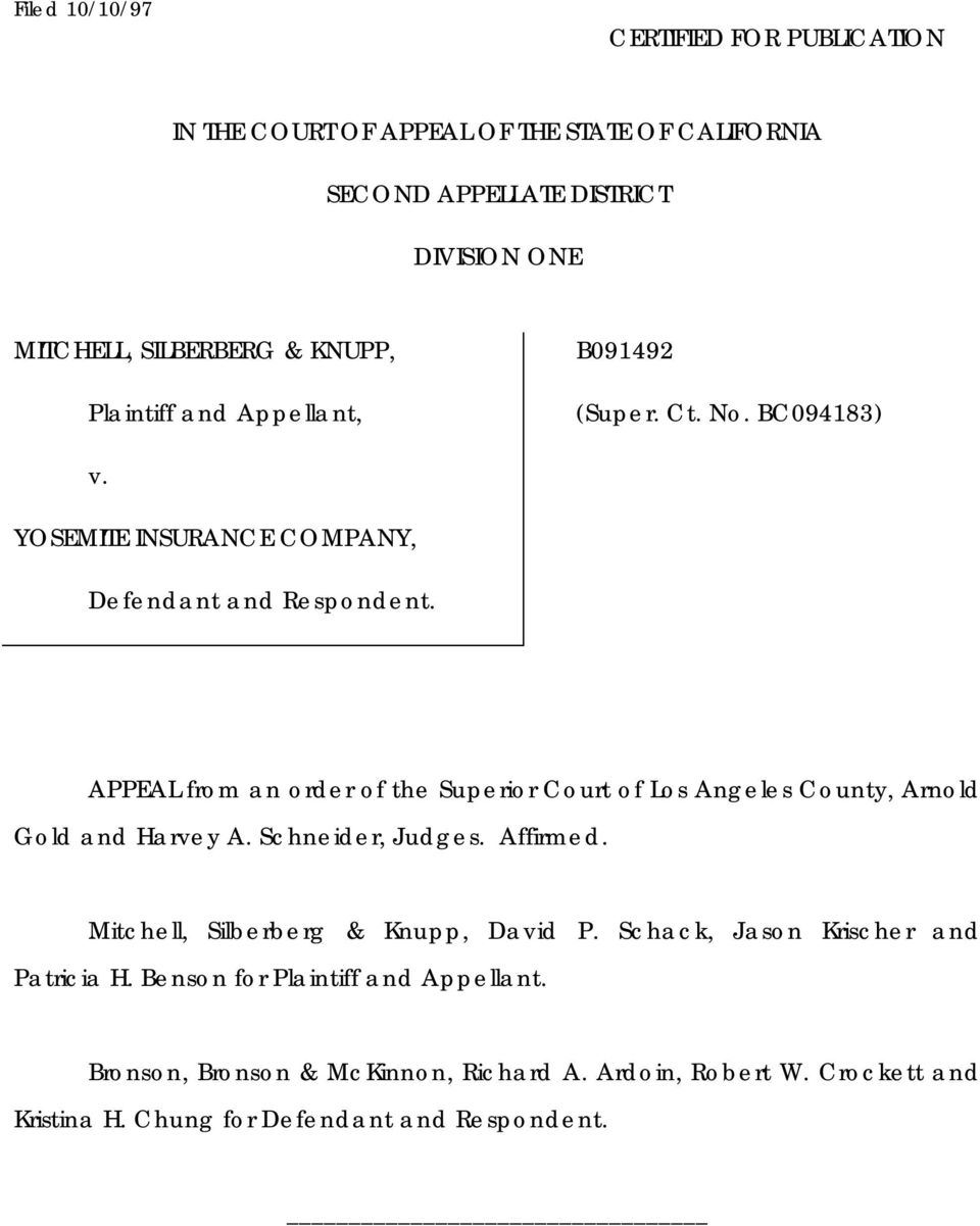 APPEAL from an order of the Superior Court of Los Angeles County, Arnold Gold and Harvey A. Schneider, Judges. Affirmed.