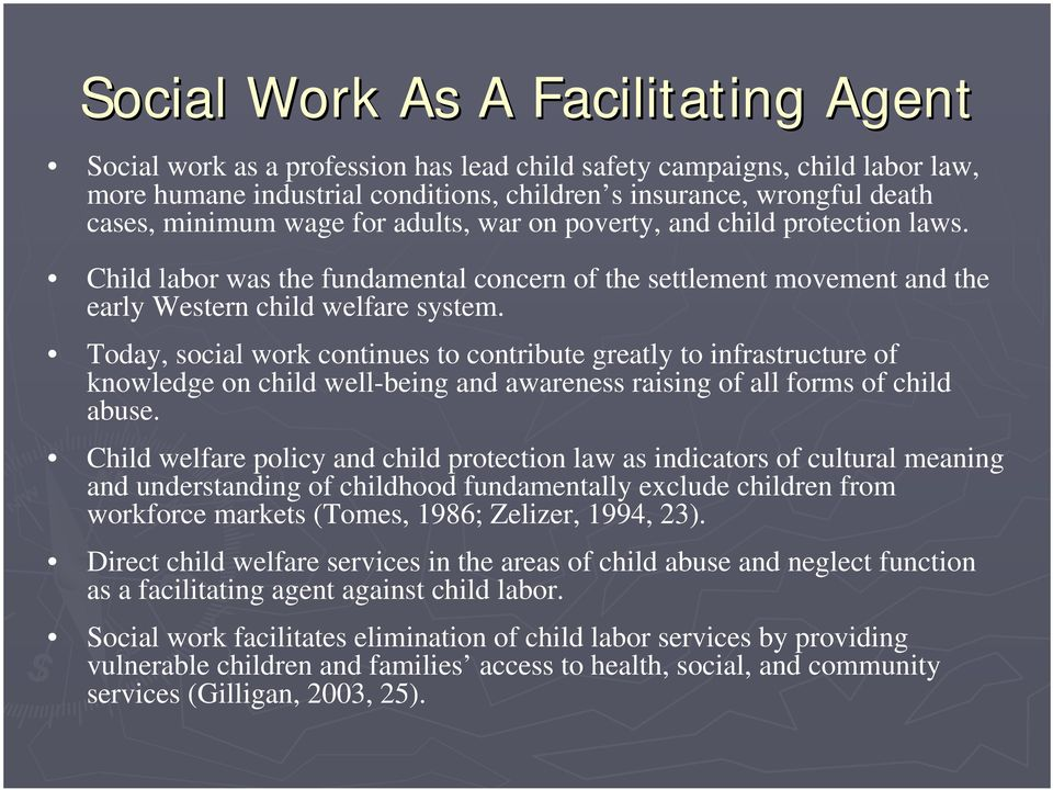 Today, social work continues to contribute greatly to infrastructure of knowledge on child well-being and awareness raising of all forms of child abuse.
