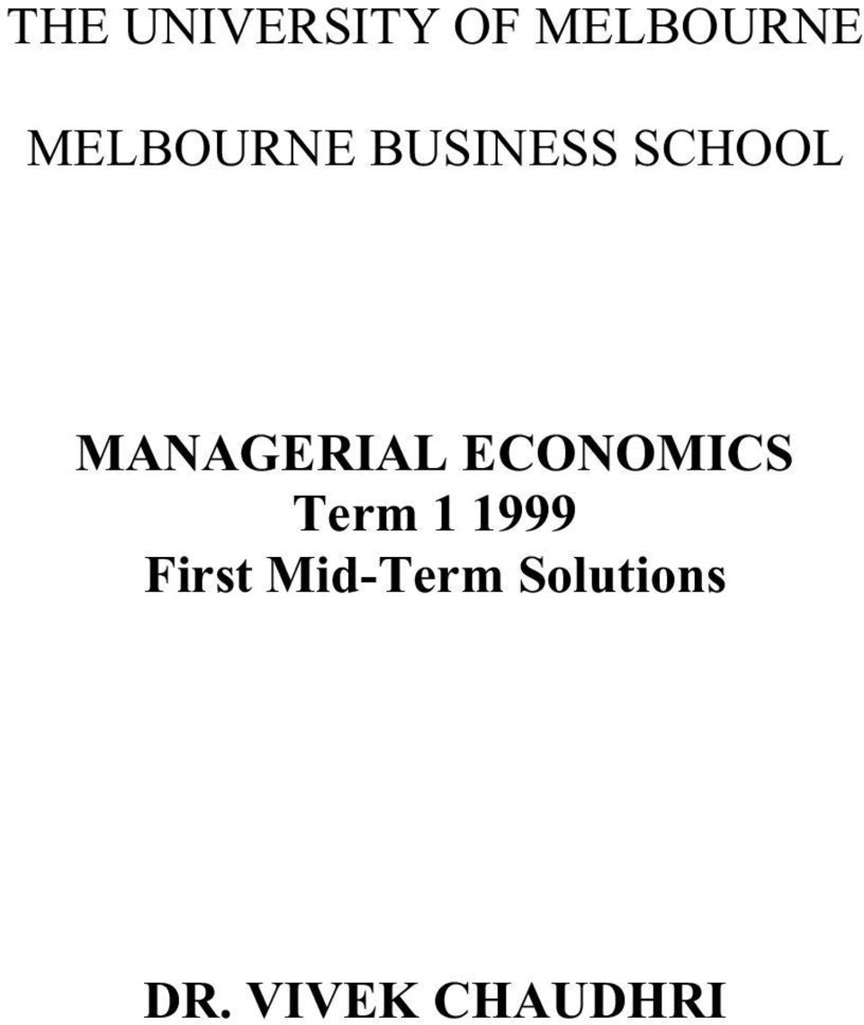 MANAGERIAL ECONOMICS Term 1 1999