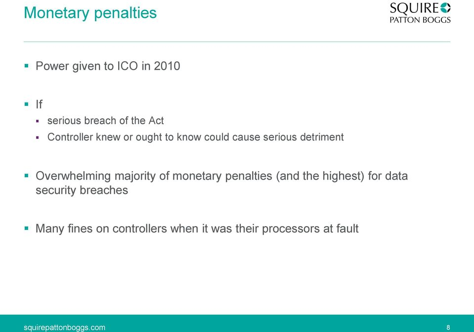 Overwhelming majority of monetary penalties (and the highest) for data