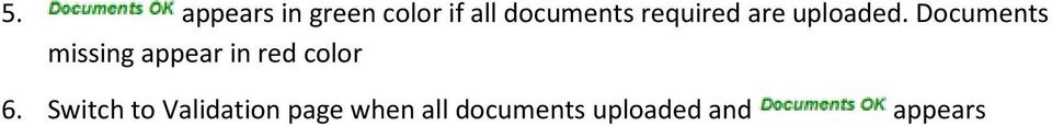 Documents missing appear in red color 6.