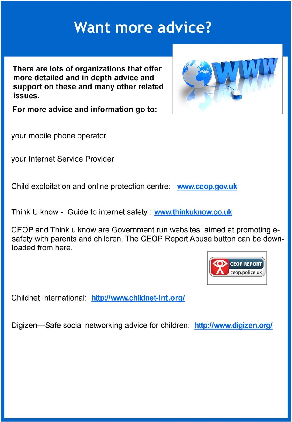 uk Think U know - Guide to internet safety : www.thinkuknow.co.