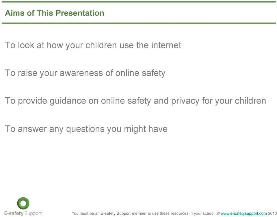 safety To provide guidance on online safety and