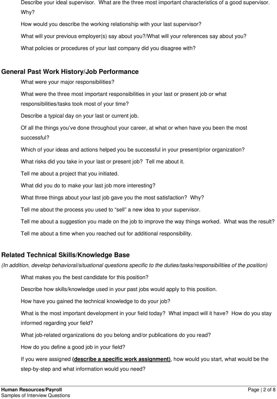 General Past Work History/Job Performance What were your major responsibilities?