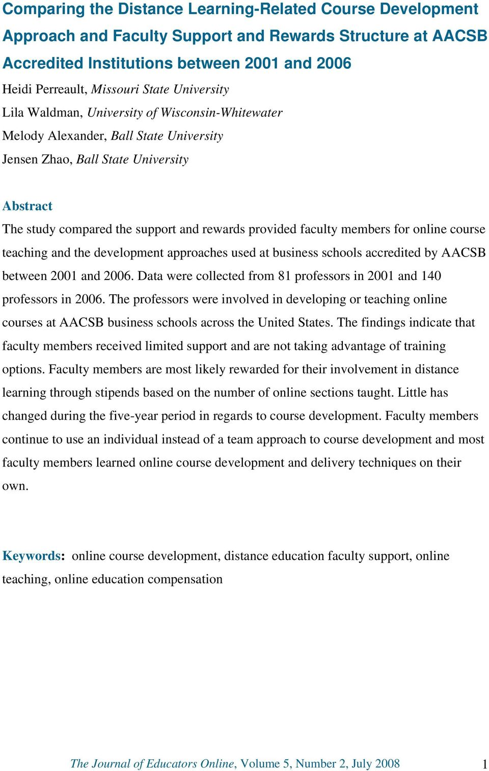 faculty members for online course teaching and the development approaches used at business schools accredited by AACSB between 2001 and 2006.