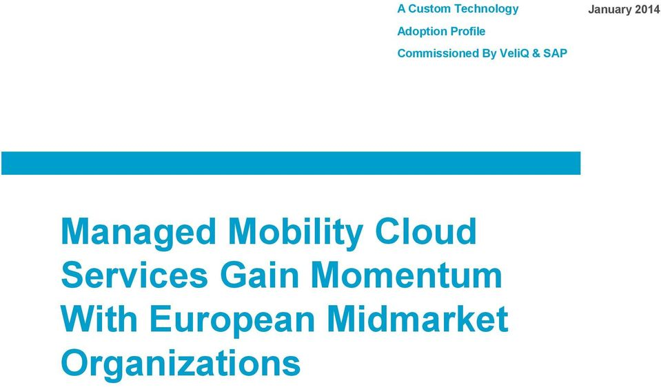 Managed Mobility Cloud Services Gain