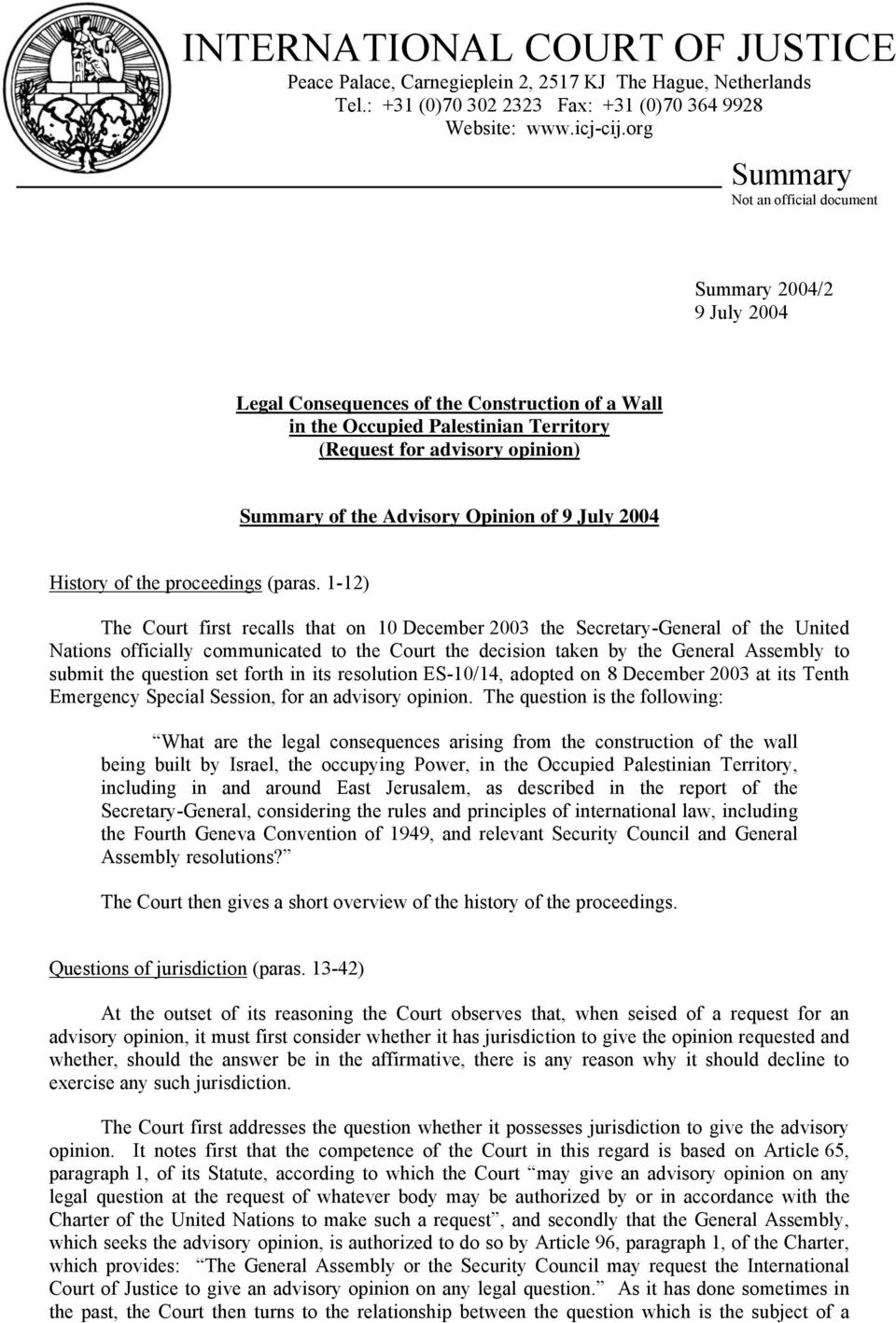 Advisory Opinion of 9 July 2004 History of the proceedings (paras.