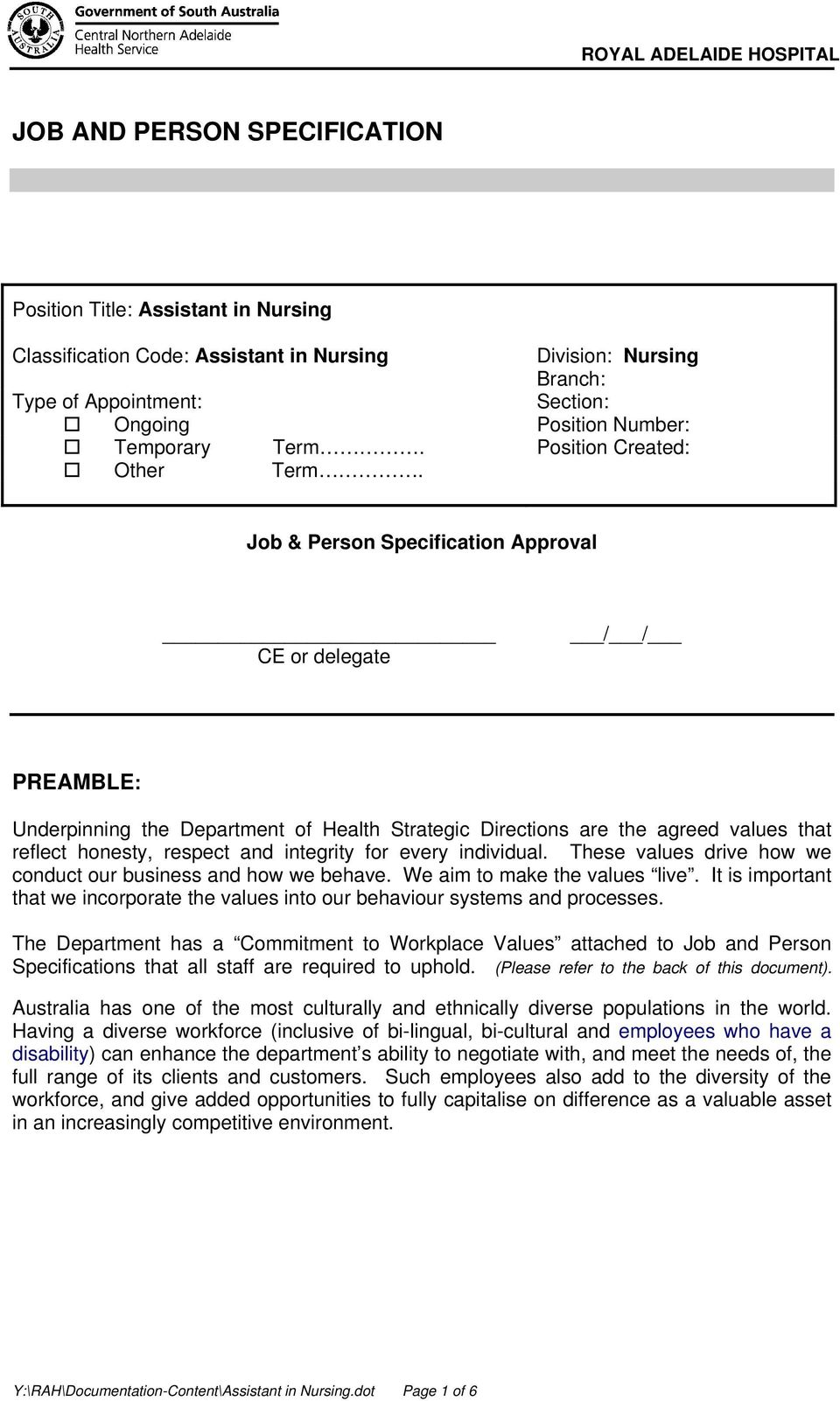 Job & Person Specification Approval CE or delegate / / PREAMBLE: Underpinning the Department of Health Strategic Directions are the agreed values that reflect honesty, respect and integrity for every