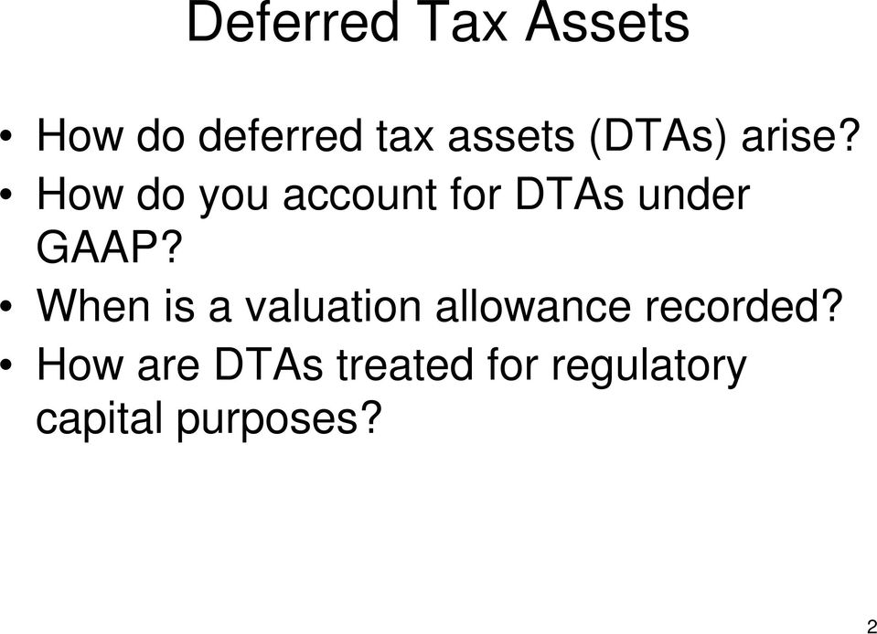 When is a valuation allowance recorded?