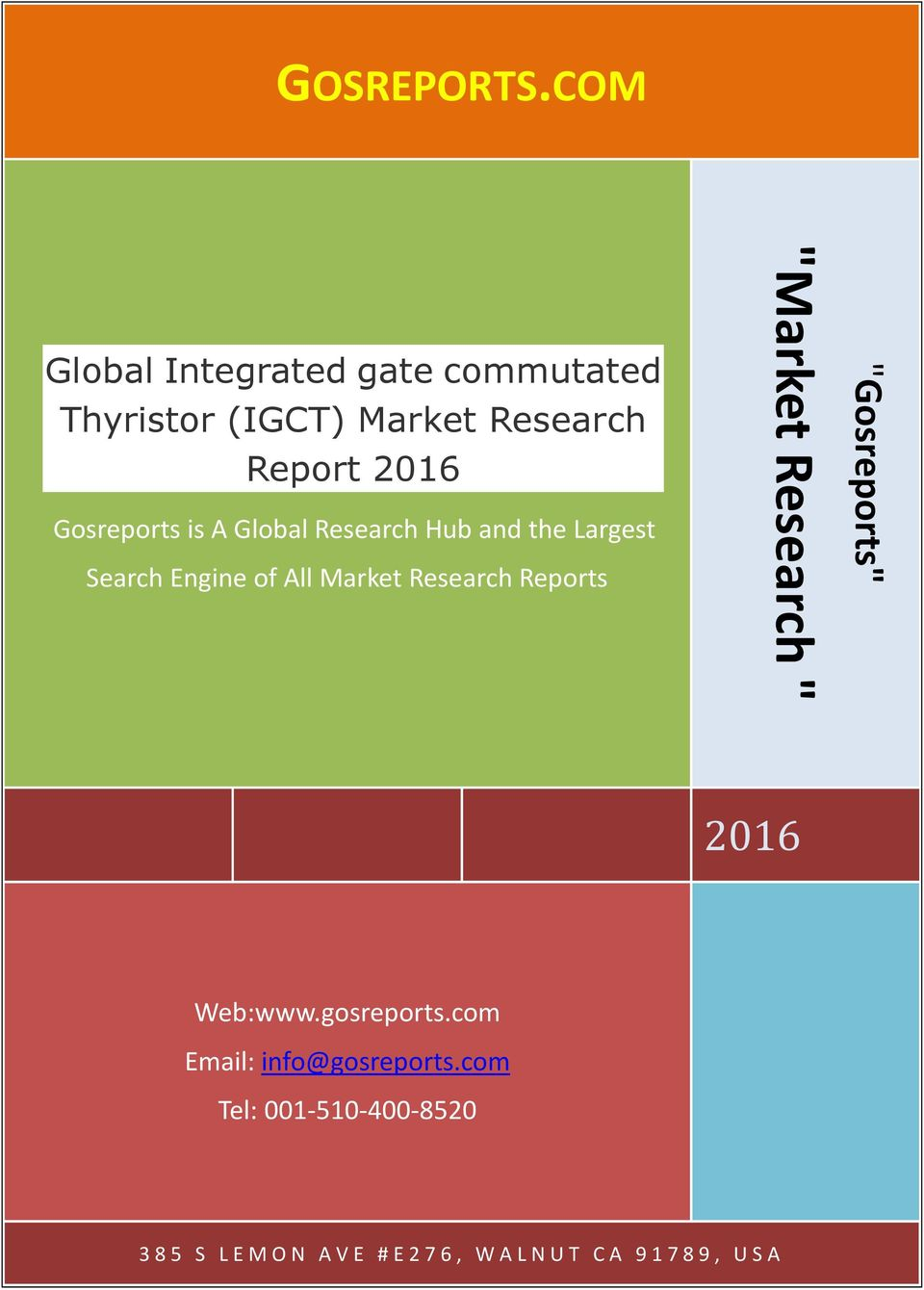 Gosreports is A Global Research Hub and the Largest Search Engine of All Market Research