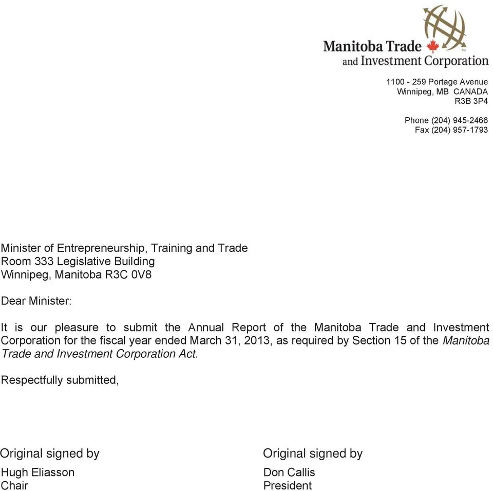 the Manitoba Trade and Investment Corporation for the fiscal year ended March 31, 2013, as required by Section 15 of the Manitoba