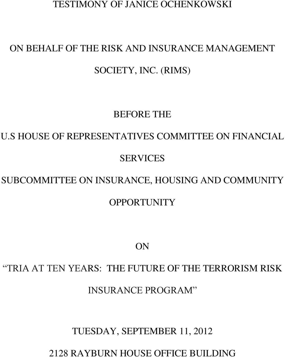 S HOUSE OF REPRESENTATIVES COMMITTEE ON FINANCIAL SERVICES SUBCOMMITTEE ON INSURANCE,