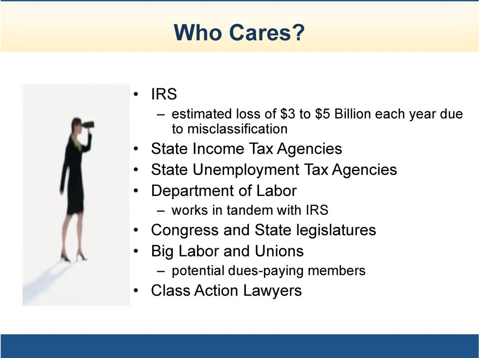 misclassification State Income Tax Agencies State Unemployment Tax