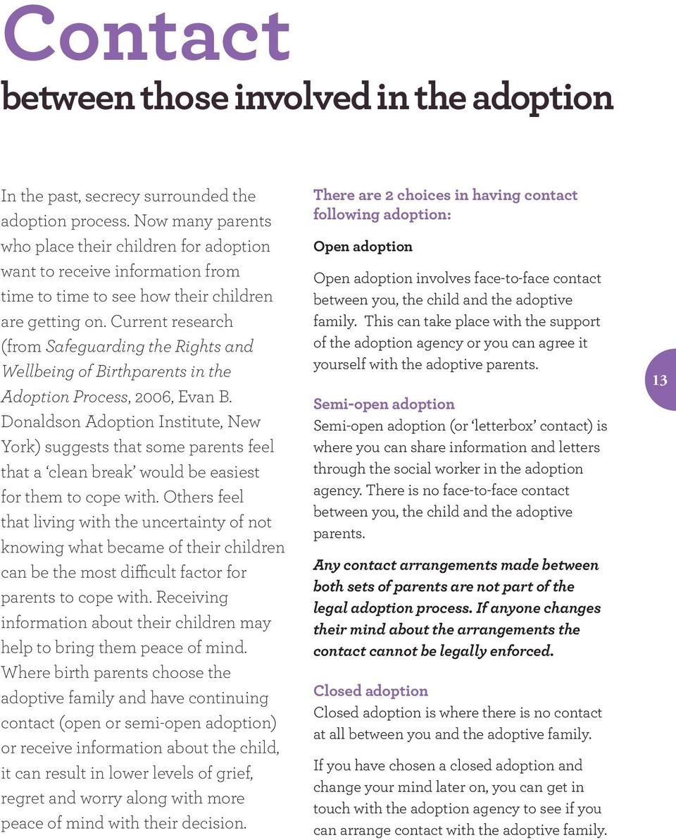 Current research (from Safeguarding the Rights and Wellbeing of Birthparents in the Adoption Process, 2006, Evan B.