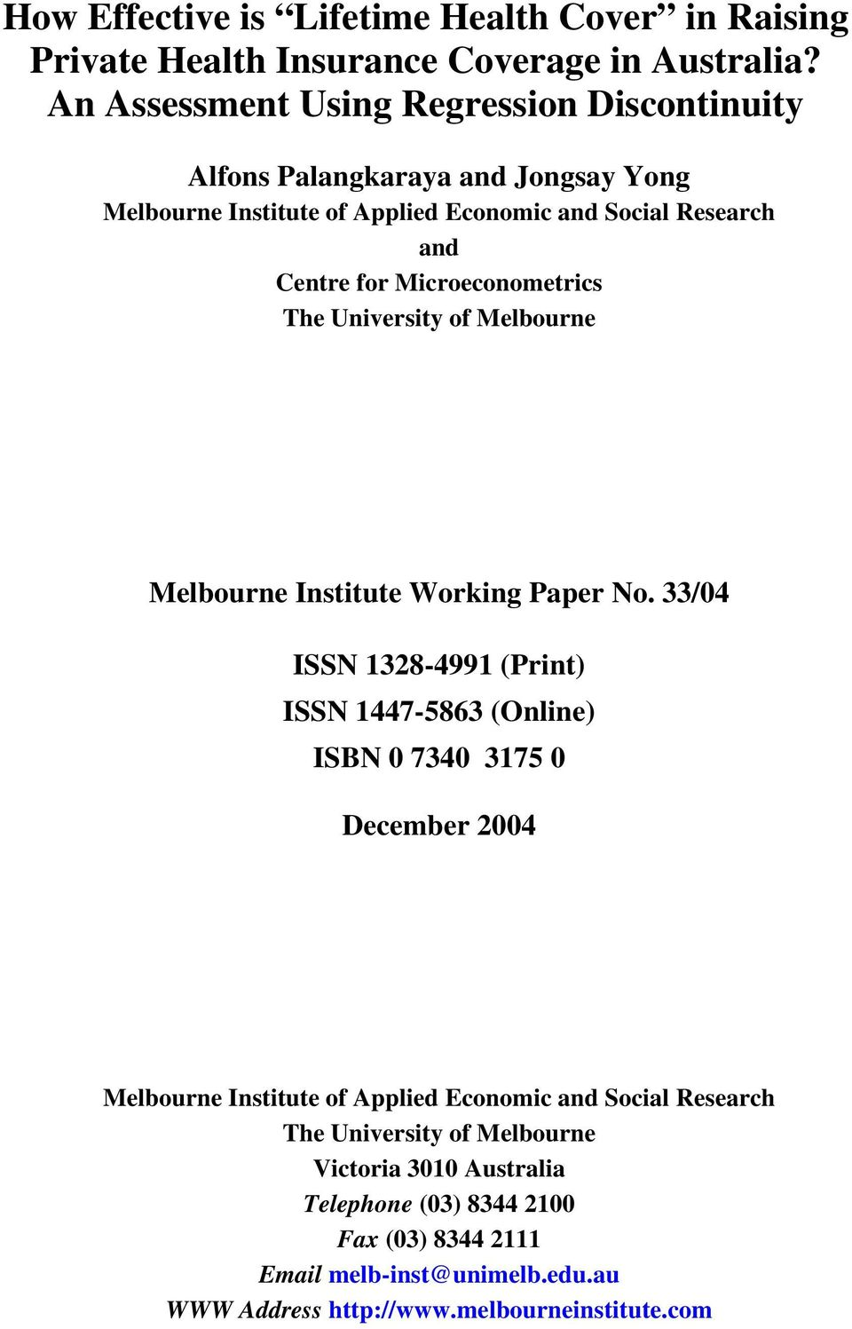 Microeconometrics The University of Melbourne Melbourne Institute Working Paper No.