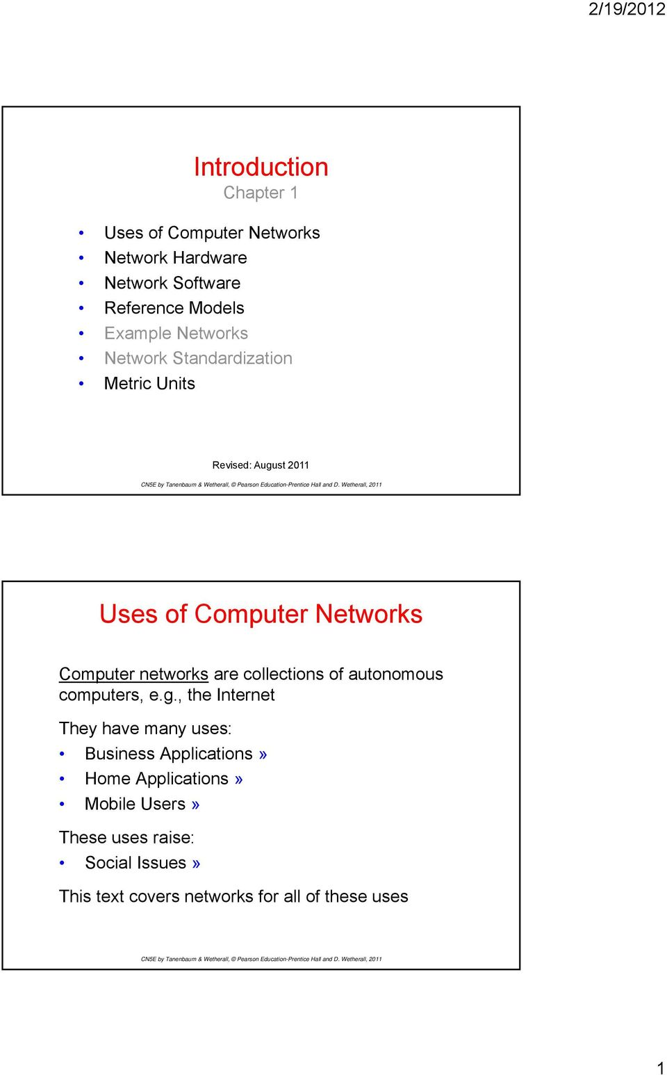 networks are collections of autonomous computers, e.g.