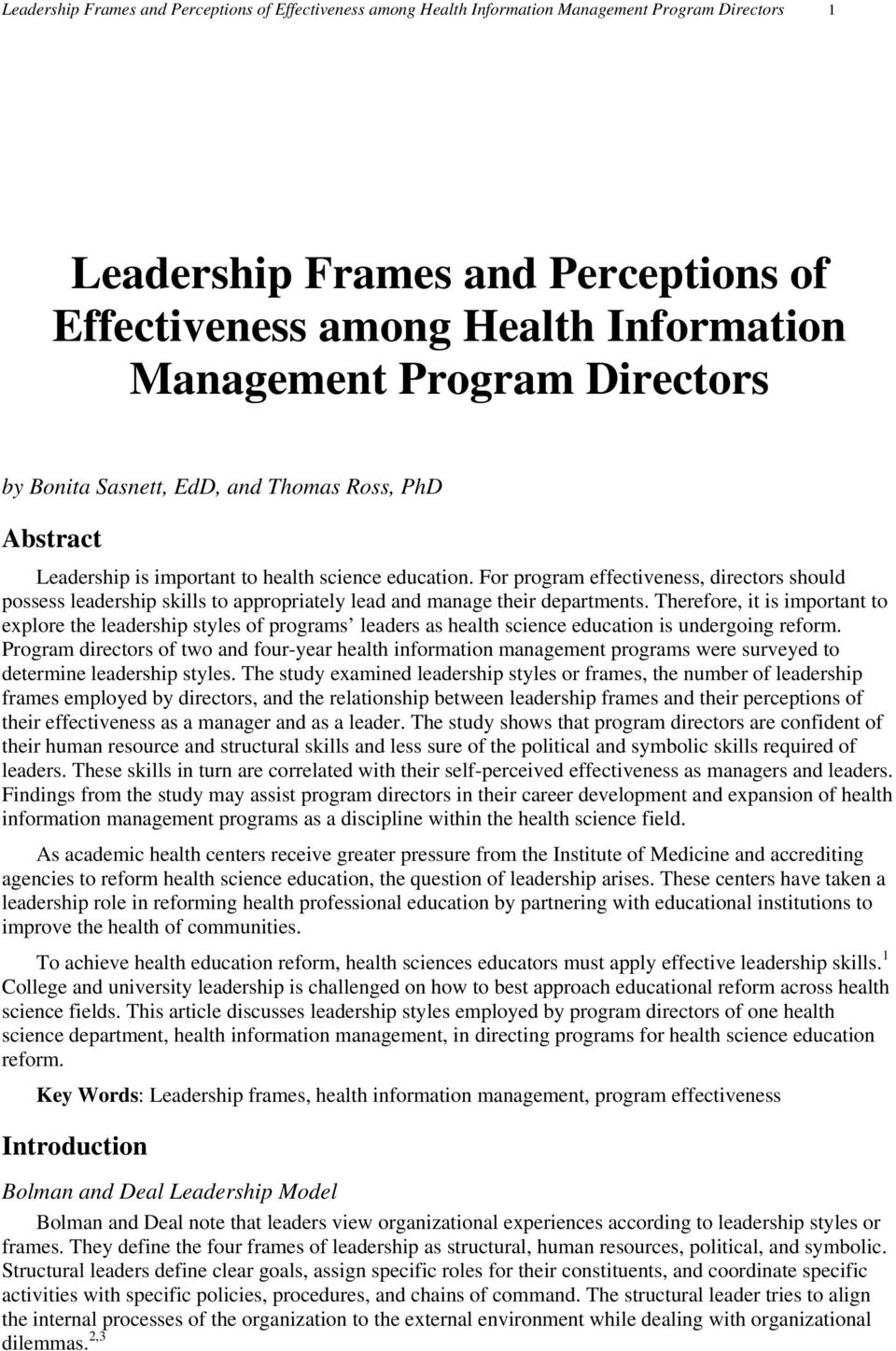 For program effectiveness, directors should possess leadership skills to appropriately lead and manage their departments.