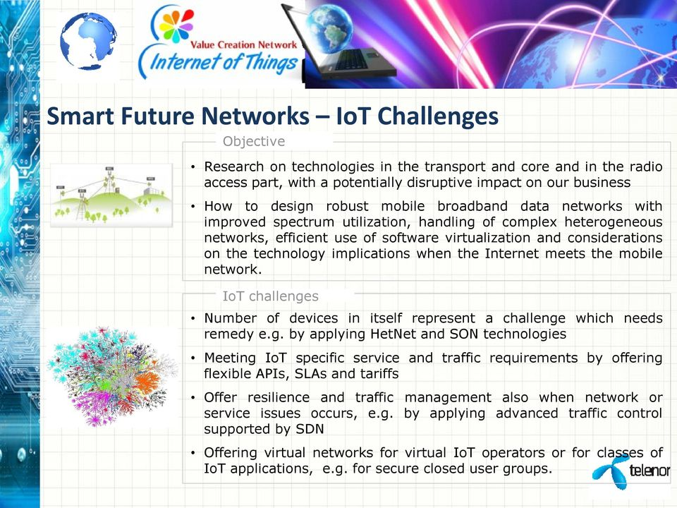 implications when the Internet meets the mobile network. IoT challenge