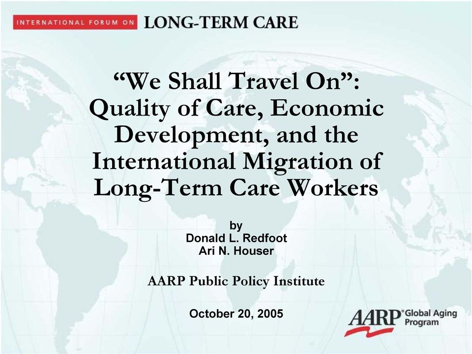 Long-Term Care Workers by Donald L. Redfoot Ari N.